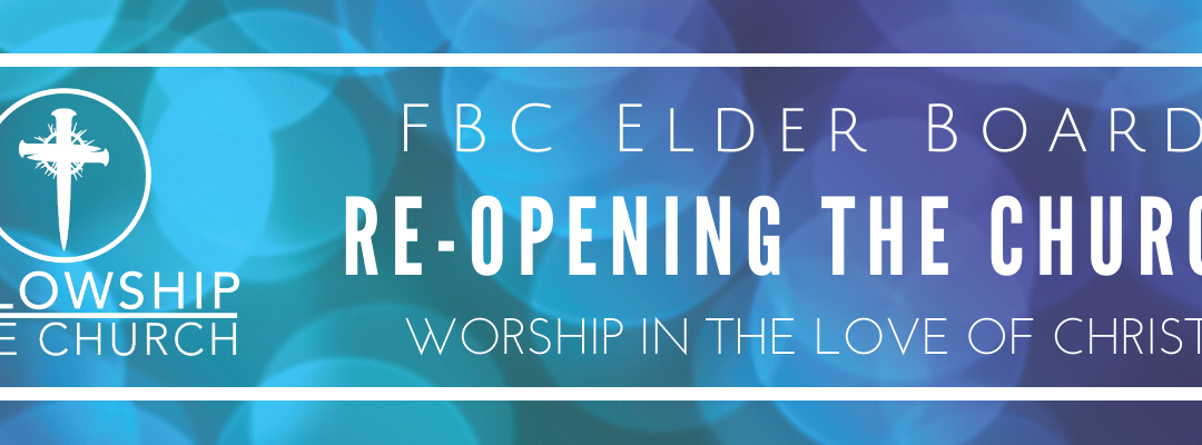 Re-Opening the Church | FBC Elder Board
